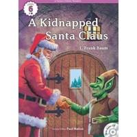A Kidnapped Santa Claus +Cd (Ecr Level 6)