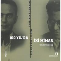 100 Yılda İki Mimar: Sedad Hakkı Eldem - Mehmet Emin Ona