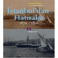 İstanbuldan Hatıralar 1870-1890