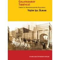 Galatasaray Tıbbiyesi: Tıbbiye'De Modernleşmenin Başlangıcı