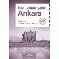 İcad Edilmiş Şehir: Ankara