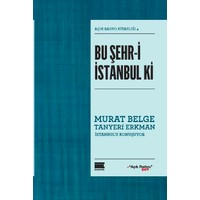 Bu Şehr-i İstanbul Ki: Açık Radyo Kitaplığı 4