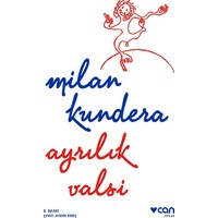 Ayrılık Valsi-Milan Kundera