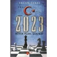 2023 Büyük Plan Şah-Mat