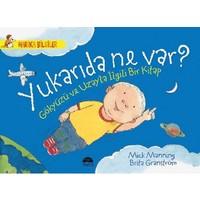 Yukarıda Ne Var? Gökyüzü Ve Uzayla İlgili Bir Kitap