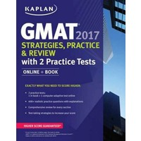 GMAT 2017 Strategies, Practice And Review With 2 Practice Tests Online + Book