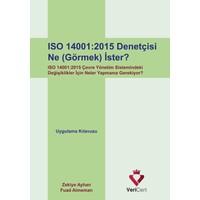Vericert Iso 14001-2015 Denetçisi Ne (Görmek) İster?