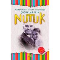 Nutuk - Mustafa Kemal Atatürk'ten Gençliğe Çocuklar İçin