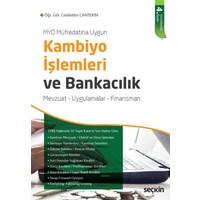 Kambiyo İşlemleri Ve Bankacılık: Mevzuat – Uygulamalar – Finansman