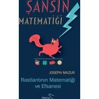 Şansın Matematiği: Rastlantının Matematiği Ve Efsanesi