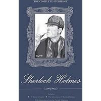 The Complete Stories of Sherlock Holmes (Ciltli)