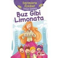 Buz Gibi Limonata :Deyimlerle Öyküler