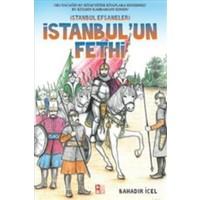 İstanbul Efsaneleri: İstanbul'un Fethi