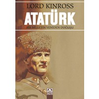 Atatürk / Bir Milletin Yeniden Doğuşu