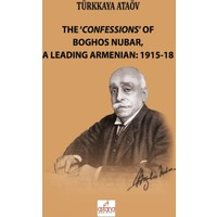 The 'Confessions' Of Boghos Nubar