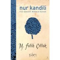 Nur Kandili / Velî Gönenli Mehmed Efendi