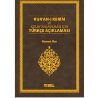 Kur'an-ı Kerim ve Kolay Anlaşılması İçin Türkçe Açıklaması