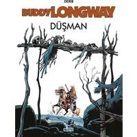 Buddy Longway - Düşman