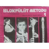 Blok Flüt Metodu 1 (S.Yıldırım B.Akkuş)