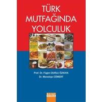 Türk Mutfağında Yolculuk