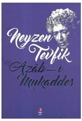 Azab-ı Mukaddes Neyzen Tevfik