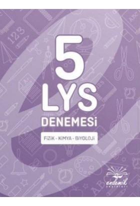 Endemik 5 Lys Denemesi Fizik-Kimya-Biyoloji