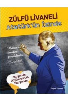 Atatürk'Ün İzinde - Zülfü Livaneli