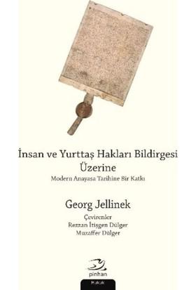 İnsan Ve Yurttaş Hakları Bildirgesi Üzerine - Georg Jellinek