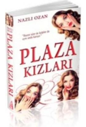 Plaza Kızları - Nazlı Ozan