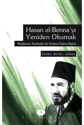 Hasan El Bennayı Yeniden Okumak