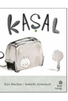 Kaşal - Kyo Maclear