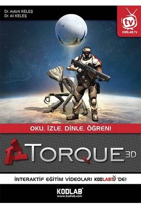 Torque 3D: Oku, İzle, Dinle, Öğren