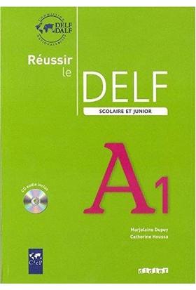 Reussir Delf A1 Scolaire Et Junior