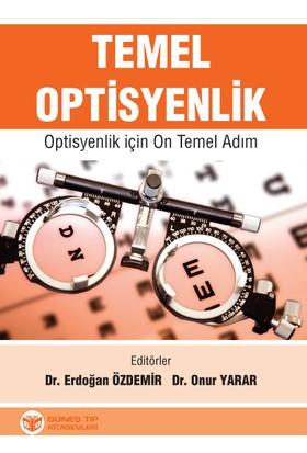 Temel Optisyenlik - Optisyenlik için On Temel Adım