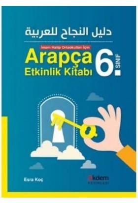 Akdem Yayınları 6. Sınıf İmam Hatip Ortaokulları İçin Arapça Etkinlik Kitabı - Esra Koç