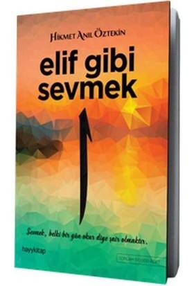 Elif Gibi Sevmek 1 - Hikmet Anıl Öztekin