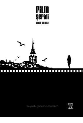 Film Şeridi - Halit Yılmaz