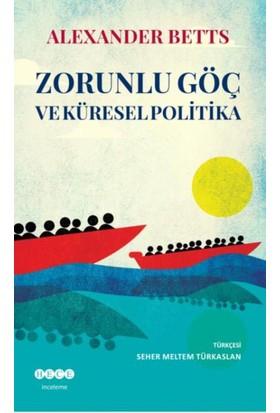 Zorunlu Göç Ve Küresel Politika