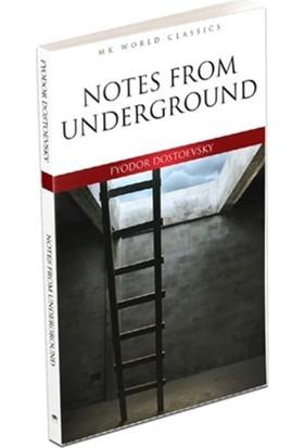 Notes From Underground - Fyodor Dostoevsky