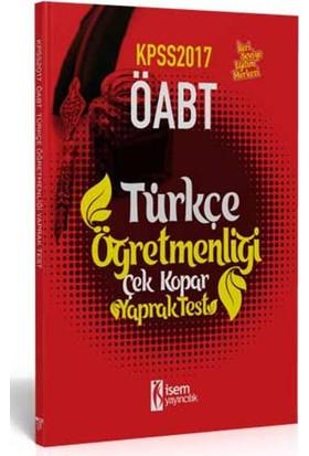 İsem Yayıncılık Öabt 2017 Türkçe Öğretmenliği Çek Kopar Yaprak Test
