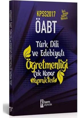 İsem Yayıncılık Öabt 2017 Türk Dili Ve Edebiyatı Öğretmenliği Çek Kopar Yaprak Test