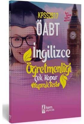 İsem Yayıncılık Öabt 2017 İngilizce Öğretmenliği Çek Kopar Yaprak Test