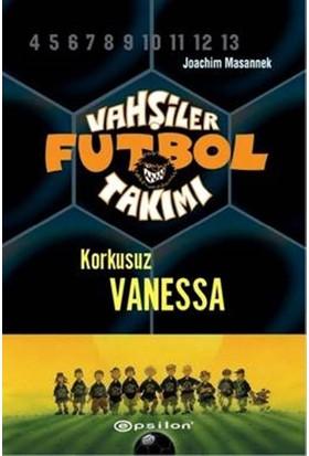 Vahşiler Futbol Takımı 3: Korkusuz Vanessa