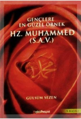 Gençlere En Güzel Örnek Hz. Muhammed (S.A.V.)