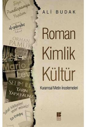 Roman Kimlik Kültür (Kurumsal Metin İncelemeleri)