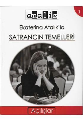 Ekaterina Atalık'la Satrancın Temelleri -1