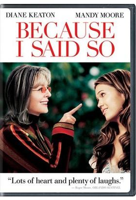 Because I Said So - Ben Sana Söylemiştim (Dvd)
