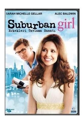 Suburban Girl - Erkekleri Tavlama Sanatı (Dvd)