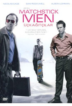Matchstick Men - Üç Kağıtçılar (Bas Oynat)