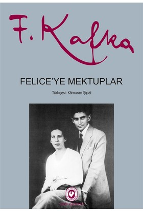 Felice'Ye Mektuplar (İki Cilt Takım) - Franz Kafka